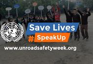 UN Global Road Safety Week logo speak up to save lives